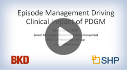 Webinar: Episode Management Driving Clinical Impact of PDGM