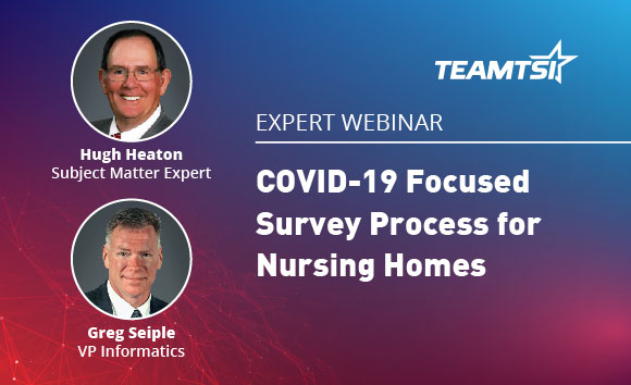 COVID-19 Focused Survey Process for Nursing Homes